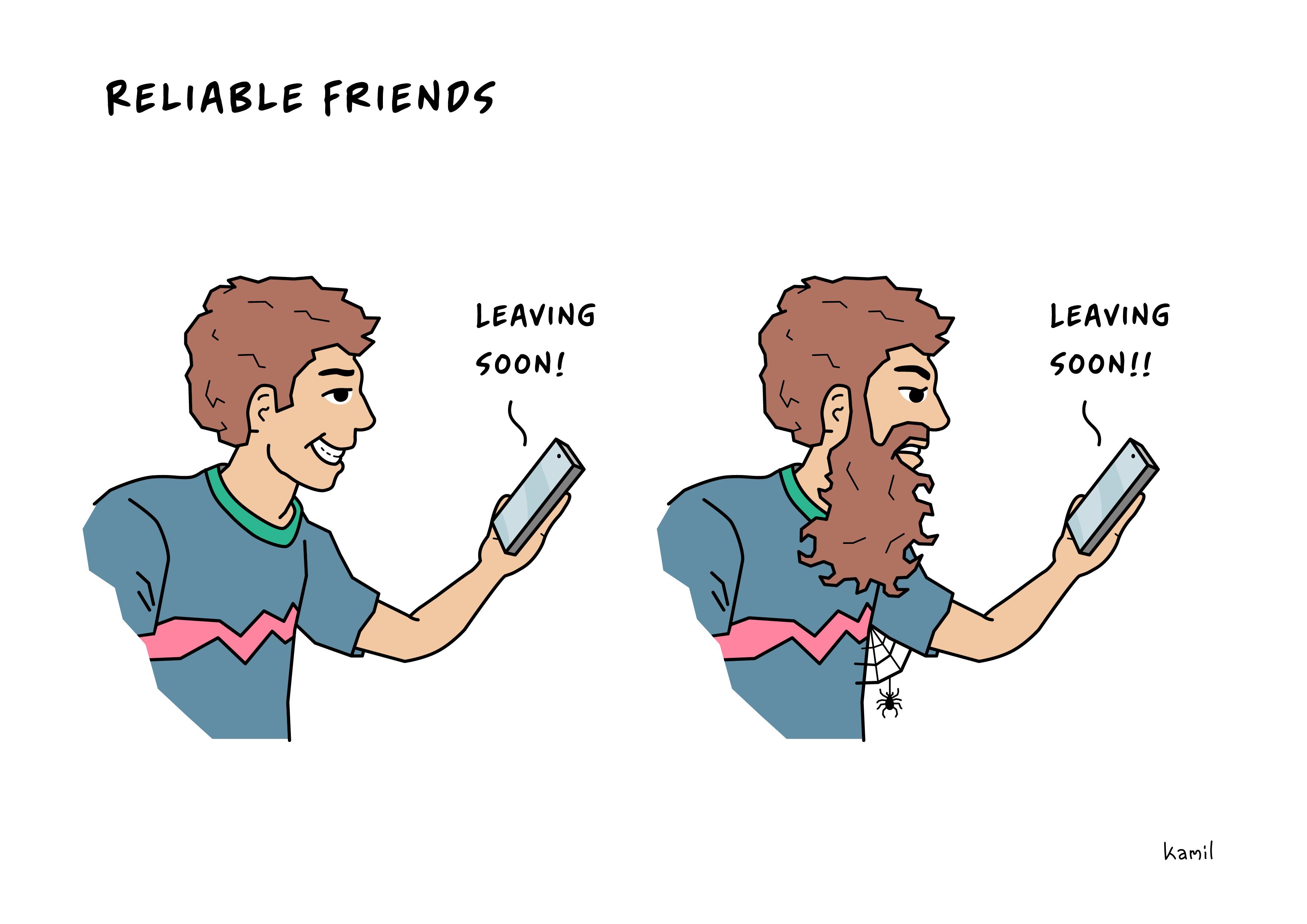 reliable friends