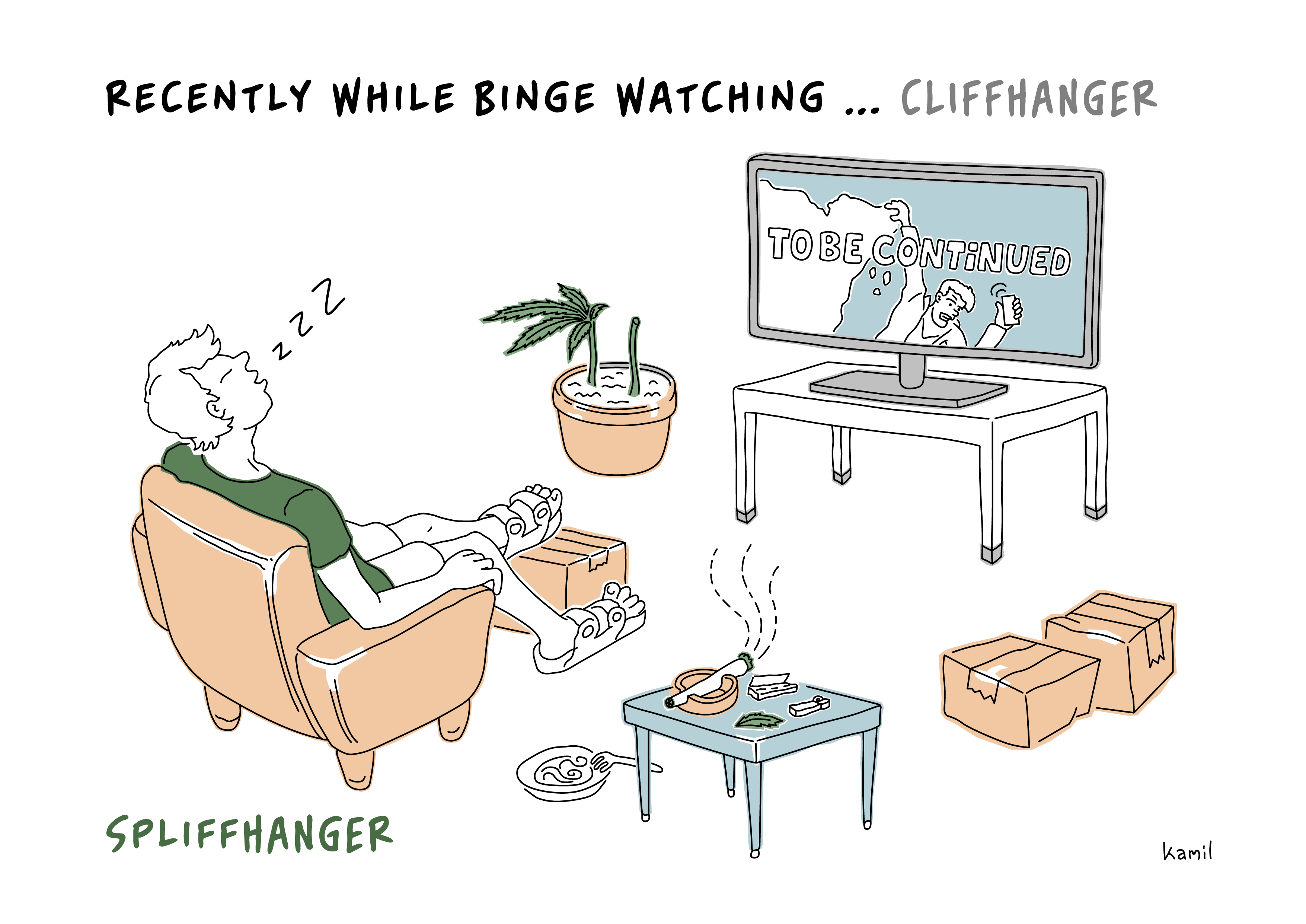 recently while binge watching cliffhanger spliffhanger